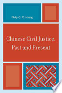 Chinese Civil Justice Past And Present