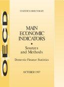 Main Economic Indicators - Sources and Methods Domestic Finance Statistics