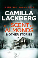 Pdf The Scent of Almonds and Other Stories