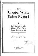 The Chester White Swine Record Book