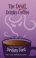 The Devil Drinks Coffee