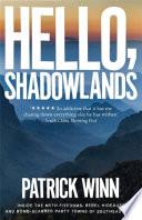 Hello  Shadowlands