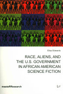 Race, Aliens, and the U.S. Government in African American Science Fiction ebook