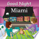 Good Night Miami