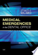 """Medical Emergencies in the Dental Office E-Book"" by Stanley F. Malamed"