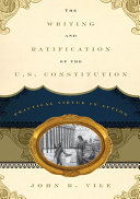 The Writing and Ratification of the U.S. Constitution Pdf/ePub eBook