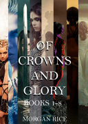 The Complete Of Crowns and Glory Bundle (Books 1-8)