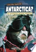 Can You Survive Antarctica  Book