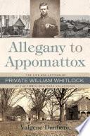 Allegany To Appomattox Book PDF
