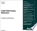 CCDP ARCH Quick Reference