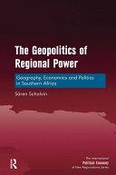 The Geopolitics of Regional Power