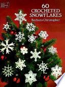60 Crocheted Snowflakes