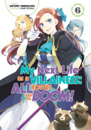 My Next Life as a Villainess: All Routes Lead to Doom! Volume 6 Pdf/ePub eBook