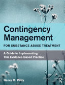 Contingency Management for Substance Abuse Treatment