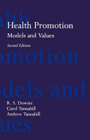 Health Promotion  Models and Values
