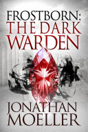 Frostborn: The Dark Warden (Frostborn #6)