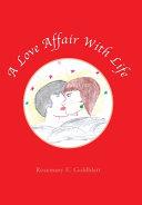 A Love Affair with Life