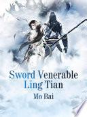 Sword Venerable Ling Tian