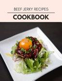 Beef Jerky Recipes Cookbook