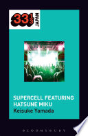 Supercell s Supercell featuring Hatsune Miku