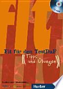 Fit für den TestDaF  : Das gemeinsame Prüfungstraining von TestDaF-Institut, Goethe-Institut, LMU, Ludwig-Maximilians-Universität München. CD-ROM. , Volume 1