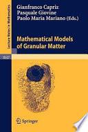 Mathematical Models Of Granular Matter Book PDF