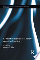Critical Perspectives on Afro-Latin American Literature