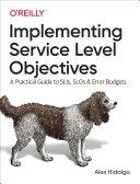 Implementing Service Level Objectives [Pdf/ePub] eBook
