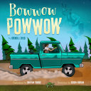 Bowwow Powwow Brenda J. Child Cover