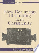 New Documents Illustrating Early Christianity  8