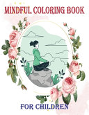 Mindful Coloring Book for Children