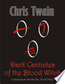 Dark Canticles of the Blood Witch   Compendium   Scrolls One to Three