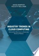 Industry Trends in Cloud Computing Book
