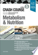 Crash Course Metabolism and Nutrition