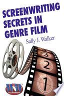 Screenwriting Secrets in Genre Film