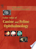 Color Atlas Of Canine And Feline Ophthalmology Book PDF