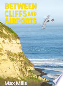 Between Cliffs and Airports Book PDF