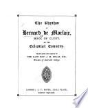 The Rhythm of Bernard de Morlaix     Edited and Translated by     J  Mason Neale   Seventh Edition