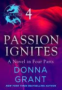 Passion Ignites  Part 4