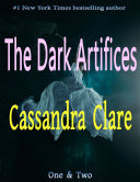 The Dark Artifices  One   Two Book