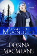 Blame the Moonlight Book