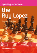 Pdf Opening Repertoire: The Ruy Lopez Telecharger