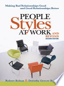 People Styles at Work-- and Beyond