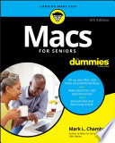"""""""Macs For Seniors For Dummies"""" by Mark L. Chambers"""