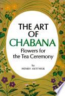 Art of Chabana