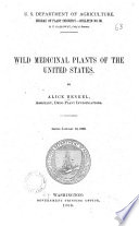 Wild Medicinal Plants of the United States Book