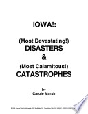 Iowa Most Devastating Disasters And Most Calamitous Catastrophies