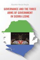Governance and the Three Arms of Government in Sierra Leone
