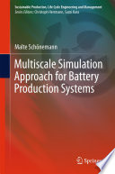 Multiscale Simulation Approach for Battery Production Systems Book