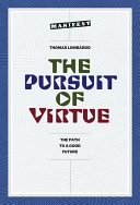 The Pursuit of Virtue